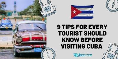 Everything You Need to Know Before Visiting Cuba