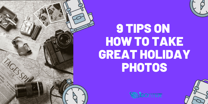 How to Take Best Holiday Photos