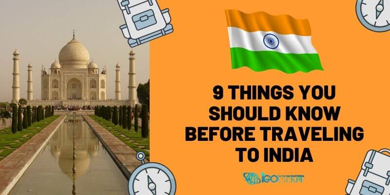 What Do You Need to Know Before Traveling to India?